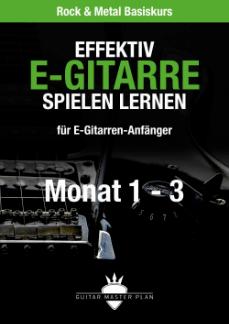 Guitar Master Plan Rock und Metal Basiskurs ebook Monat 1 - 3 2