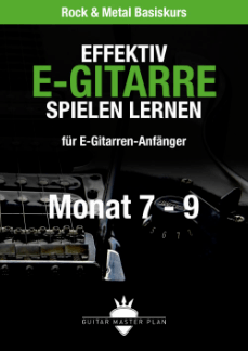 Guitar Master Plan Rock und Metal Basiskurs ebook Monat 7 - 9 2